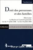 Droit des personnes et des familles : mise à jour : la filiation et l'autorité parentale : loi du 1er juillet 2006 - loi du 18 juillet 2006