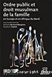 Ordre public et droit musulman de la famille en Europe et en Afrique du Nord