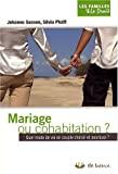 Mariage ou cohabitation ? Quel mode de vie en couple choisir et pourquoi ?