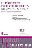 Le Règlement collectif de dettes : du civil au social ? : chronique de jurisprudence 2007-2010