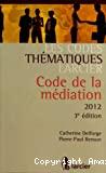Code de la médiation 2012 : 3ème édition