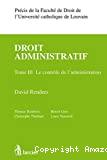 Droit administratif. Tome III : le contrôle de l'administration