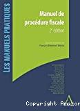 Manuel de procédure fiscale : 2ème édition