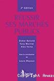 Réussir ses marchés publics : 2ème édition