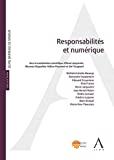 Responsabilités et numérique : actes du colloque du 1er juin 2018