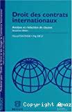 Droit des contrats internationaux : analyse et rédaction de clauses : deuxième édition