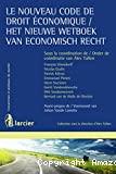 Le Nouveau code de droit économique = Het nieuwe wetboek van economisch recht