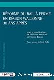 Réforme du bail à ferme en Région wallonne