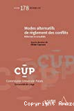 Modes alternatifs de règlement des conflits : réformes et actualités