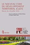 Le Nouveau code du développement territorial (CoDT) : décret du 20 juillet 2016