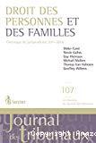 Droit des personnes et des familles : chronique de jurisprudence 2011 - 2016