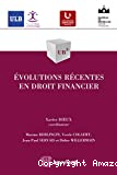 Evolutions récentes en droit financier