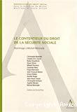 Le Contentieux du droit de la sécurité sociale : hommage à Michel Westrade