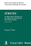 Sûretés et principes généraux du droit de poursuite des créanciers : quatrième édition