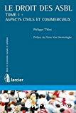 Le Droit des ASBL : vol. 1 aspects civils et commerciaux