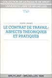 Le Contrat de travail : aspects théoriques et pratiques