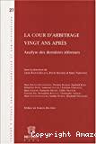 La Cour d'arbitrage : vingt ans après : analyse des dernières réformes