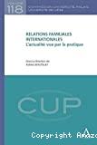 Relations familiales internationales : l'actualité vue par la pratique