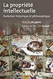 La Propriété intellectuelle : évolution historique et philosophique