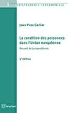 La Condition des personnes dans l'Union européenne : 3ème édition