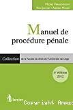 Manuel de procédure pénale : 4ième édition : 2012