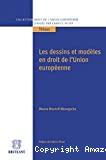 Les Dessins et modèles en droit de l'Union européenne