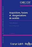 Acquisitions, fusions et réorganisations de sociétés : 2ème édition