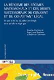 Réforme des régimes matrimoniaux et des droits successoraux du conjoint et du cohabitant légal : ce que la loi du 22 juillet 2018 règle et ce qu'elle ne règle pas