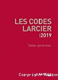 Codes larciers : tables générales