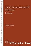 Droit administratif général : 2ème édition