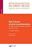 Bail à ferme et le droit de préemption en Région wallonne après le décret du 2 mai 2019