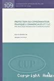 Protection du consommateur, pratiques commerciales et T.I.C. [Technologies - Information - Communications]