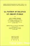 La Notion d'urgence en droit public