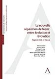 Nouvelle séparation des biens : entre évolution et révolution : aspects civils et fiscaux