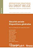 Sécurité sociale : dispositions générales