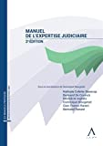 Manuel de l'expertise judiciaire : 2ème édition