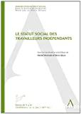 Le Statut social des travailleurs indépendants