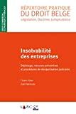 Insolvabilité des entreprises : dépistage, mesures préventives et procédures de réorganisation judiciaire