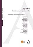 L'Expertise : vision transversale et pratique en droit : actes du colloque du 3 juin 2016