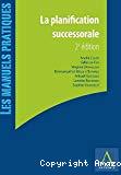 La Planification successorale : 2ème édition