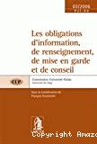 Les Obligations d'information, de renseignement, de mise en garde et de conseil