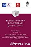Le Droit commun des contrats : questions choisies