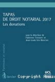 Tapas de droit notarial 2017 : les donations