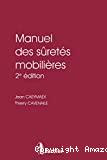Manuel des sûretés mobilières : 2ème édition