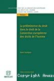 La Prééminence du droit dans le droit de la Convention européenne des droits de l'homme