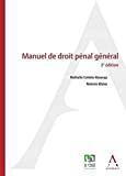 Manuel de droit pénal général : 3ème édition
