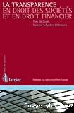 La Transparence en droit des sociétés et en droit financier