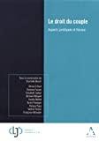 Droit du couple : aspects juridiques et fiscaux