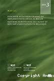 Réforme européenne de l'audit et son implémentation en Belgique = Europese audithervorming en implementatie ervan in België