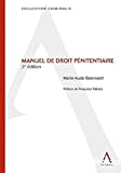 Manuel de droit pénitentiaire : 2ème édition